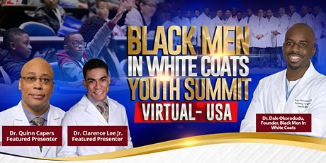 Black Men In White Coats USA  - Virtual Youth Summit tickets