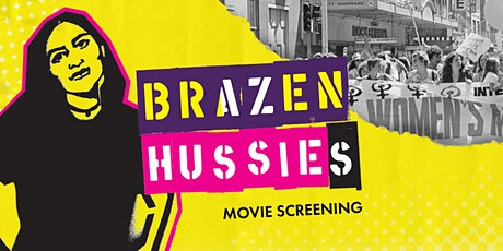 The Place of Courage  - Film Screening - Brazen Hussies tickets