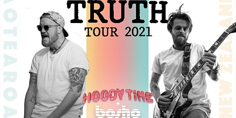Hoody Time & Bosho - TRUTH TOUR 2021 - Nelson tickets
