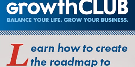 GrowthCLUB  90 Day Business Planning tickets