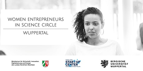 1. Women Entrepreneurs in Science Circle in Wuppertal Tickets