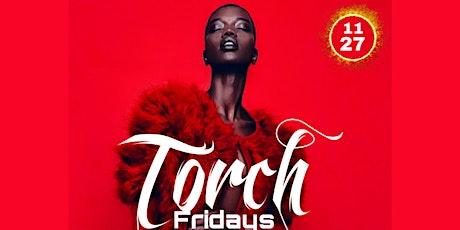 Torch Fridays tickets