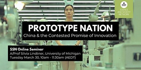 SSN Seminar: Prototype Nation: China & the Contested Promise of Innovation tickets