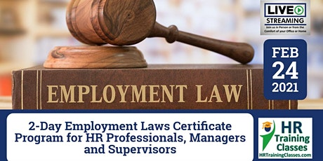 2-Day Employment Laws Certificate Program (Starts 2/24/2021) tickets