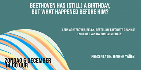 Ligstoelsessie 6.0 BEETHOVEN HAS A BIRTHDAY (STILL) tickets
