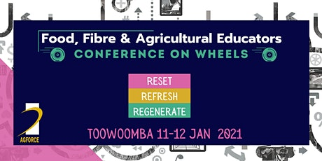 Food, Fibre & Agricultural Educators Conference On Wheels - Toowoomba (Jan) tickets