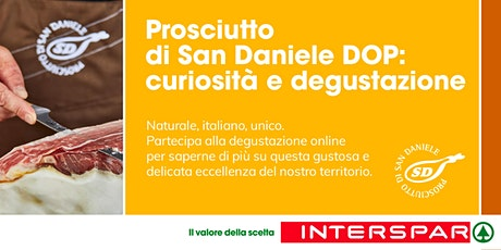 Degustazione on line: IL SAN DANIELE biglietti