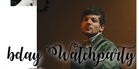 LOUIS TOMLINSON BDAY WATCHPARTY tickets