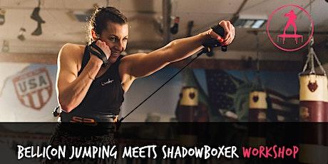 bellicon® JUMPING meets Shadowboxer Workshop (Unterhaching) Tickets