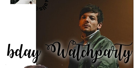 LOUIS TOMLINSON BDAY WATCHPARTY act 2 tickets