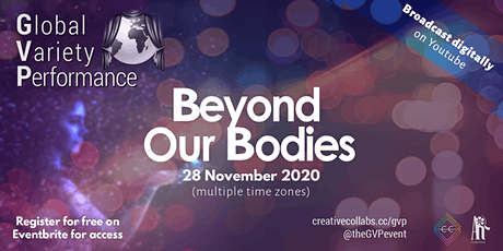 Beyond Our Bodies - Global Variety Performance tickets