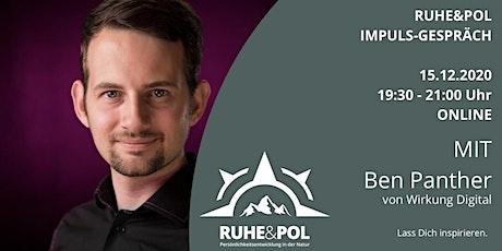 Ruhe&Pol Impuls-Gespräch mit Ben Panther Tickets