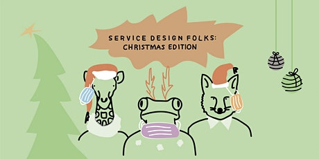 Service Design folks: Christmas edition 2020 ingressos