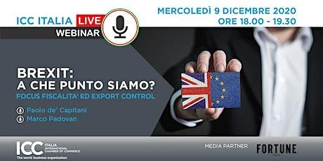 Brexit: A Che Punto Siamo? | Focus Fiscalità Ed Export Control biglietti