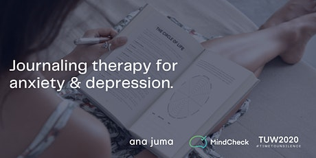 Journaling therapy for anxiety & depression (TUW 2020) tickets