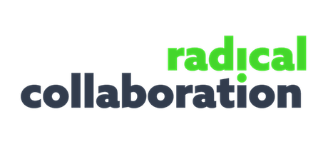 Radical Collaboration Training tickets
