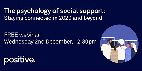 The psychology of social support: staying connected in 2020 and beyond tickets