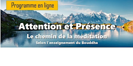 Attention et Présence - Le chemin de la méditation - Participation libre ingressos