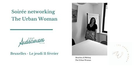 Soirée networking  The Urban Woman - attention reporté ! billets