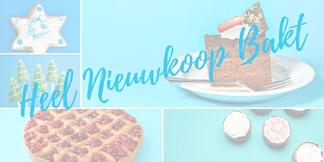 Heel Nieuwkoop Bakt - voorrondes - Nieuwkoop tickets