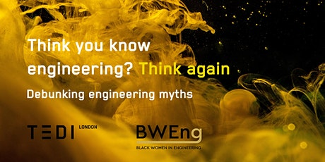 Think you know engineering? Think again tickets