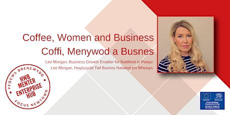 Coffee, Women & Business | Coffi, Menywod a Busnes tickets