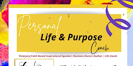 Personal Life and Purpose Coach tickets