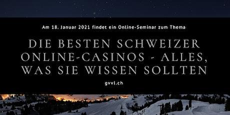Die besten Schweizer Online-Casinos - alles, was Sie wissen sollten Tickets