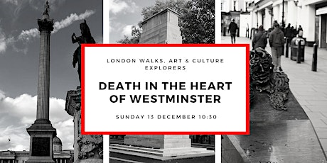 DEATH IN THE HEART OF WESTMINSTER SMALL GROUP WALK WITH OFFICIAL GUIDE tickets