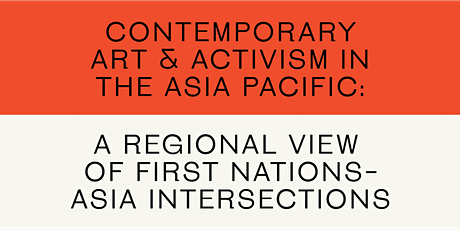 Contemporary art and activism in the Asia Pacific tickets