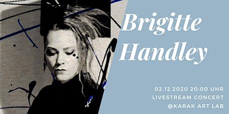 Brigitte Handley Livestream Online-Mini-Concert tickets
