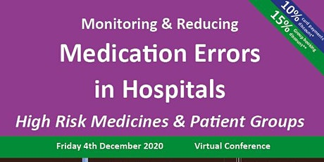Monitoring & Reducing Medication Errors in Hospitals tickets
