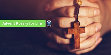 Advent Rosary for Life - 14 December tickets