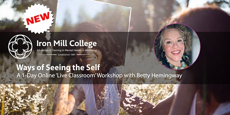 Ways of Seeing the Self - a creative exploration with Betty Hemingway tickets