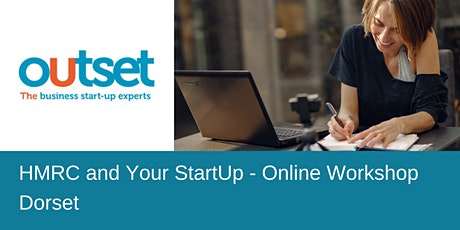 HMRC and Your StartUp - Online Workshop - Outset Dorset