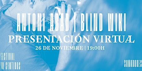 Presentació de Blind Wiki (per Antoni Abad) tickets