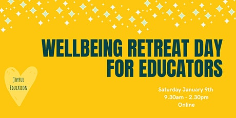 Wellbeing Retreat Days for Educators tickets