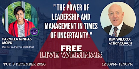 The power of Leadership and Management in times of uncertainty. tickets
