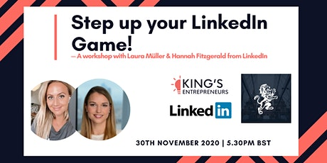 Step up your LinkedIn game! tickets