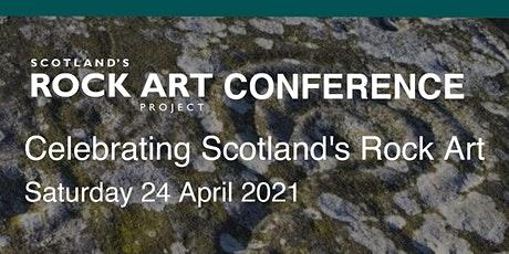 Scotland's Rock Art Project Conference: Celebrating Scotland's Rock Art tickets
