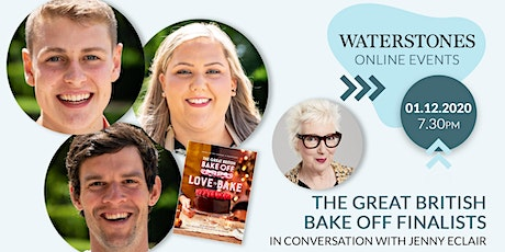 The Great British Bake Off Finalists in conversation with Jenny Eclair tickets