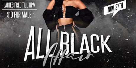 All Black Affair! #BlackFriday tickets