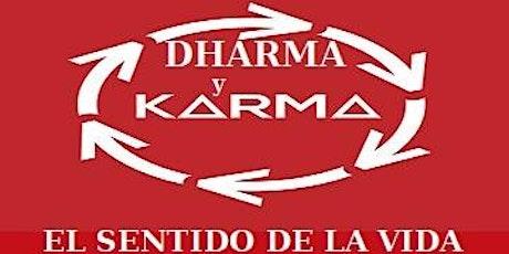 Dharma y Karma, el sentido de la vida entradas