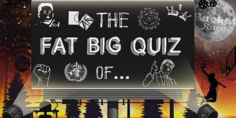 BucketRace The Fat Big Quiz of... 2020 tickets