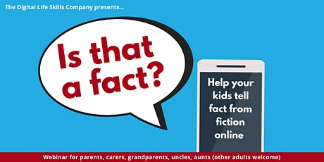 Is that a fact? Help your kids tell fact from fiction online. tickets