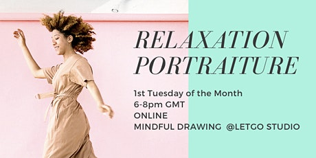 Online Mindful Portraiture 1st Tuesday of Month tickets