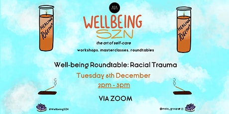 Well-being Roundtable: Racial Trauma tickets