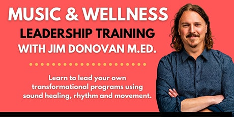 Music and Wellness Leadership Training tickets