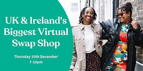 UK & Ireland's Biggest Virtual Swap Shop tickets
