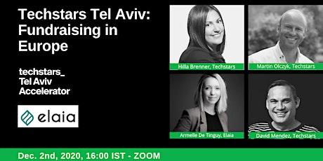 Techstars Tel Aviv: Fundraising in Europe tickets